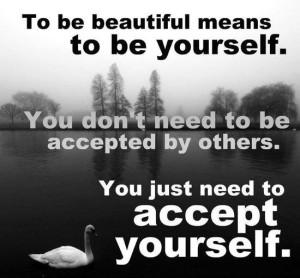 Pour être belle ou beau, il faut être sois même!