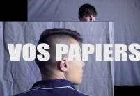 Vos Papiers