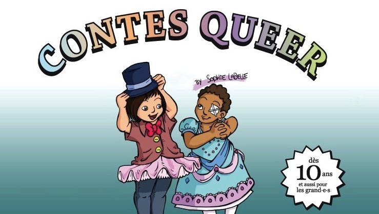Sophie Labelle - Contes Queer - Groupe Trans 360