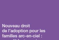 Sortie de la brochure «Nouveau droit de l'adoption pour les familles arc-en-ciel : ce qu'il faut savoir» de la Law Clinic